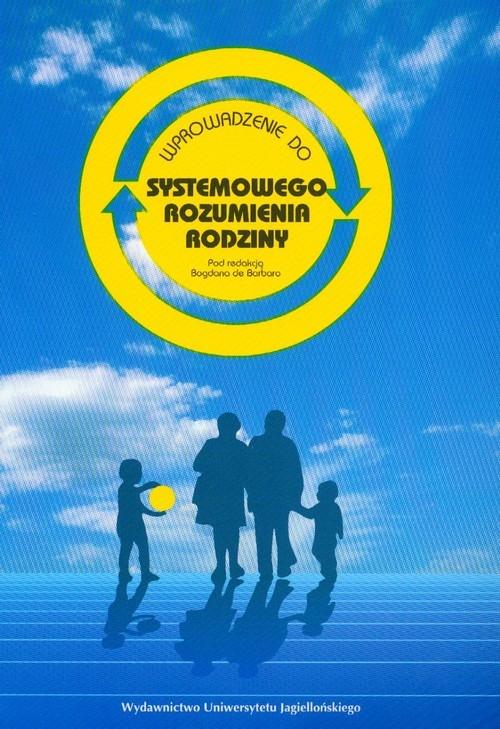 Wprowadzenie do systemowego rozumienia rodziny