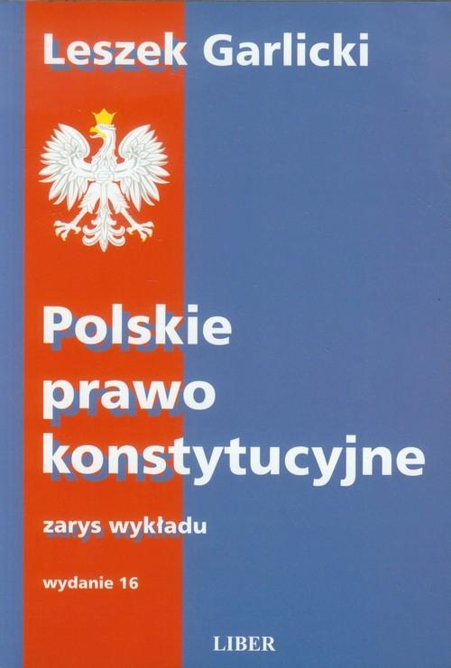 Polskie prawo konstytucyjne Garlicki Leszek