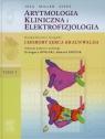 Arytmologia kliniczna i elektrofizjologia Tom 1 Uzupełnienie książki Miller Zipes Issa