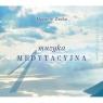 Muzyka medytacyjna 1. Album + CD gratis