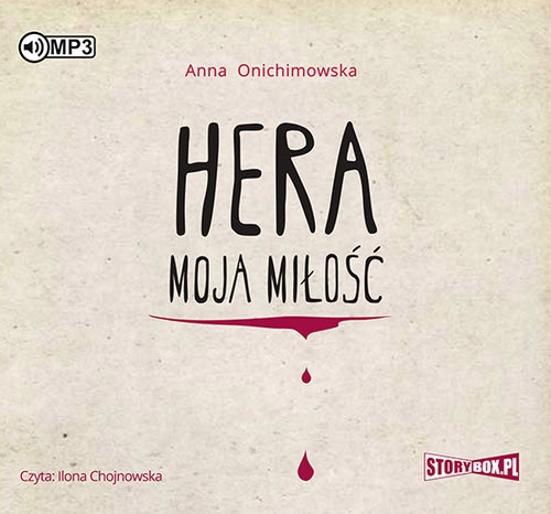 Hera moja miłość (Audiobook) Onichimowska Anna