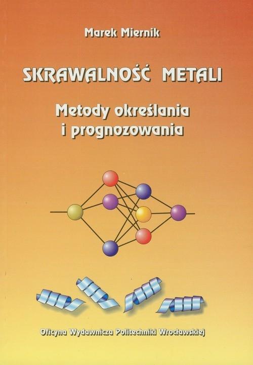 Skrawalność metali Miernik Marek