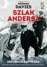 Szlak Andersa 5 Zbrodna Katyńska