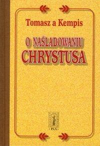 O naśladowaniu Chrystusa Kempis Tomasz