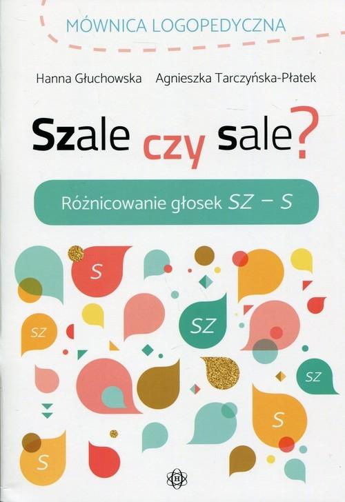 Szale czy sale? Głuchowska Hanna, Tarczyńska-Płatek Agnieszka