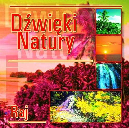 Dźwięki natury Raj