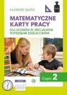 Matematyczne karty pracy dla uczniów ze specjalnymi potrzebami edukacyjnymi Część 2