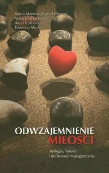 Odwzajemnienie miłości Martinez-Gayol Fernandez Nurya, Fernandez Maria Jesus, Cordovilla Angel, Millan Fernando