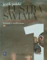 Lustra świata Język polski Podręcznik Część 1 Starożytność, Średniowiecze Zakres podstawowy i rozszerzony