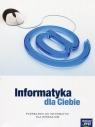 Informatyka dla Ciebie. Podręcznik dla gimnazjum. Durka Piotr J.