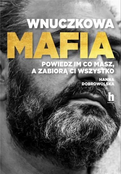 Wnuczkowa mafia Dobrowolska Hanna