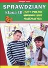 Sprawdziany 3 Język polski Środowisko Matematyka