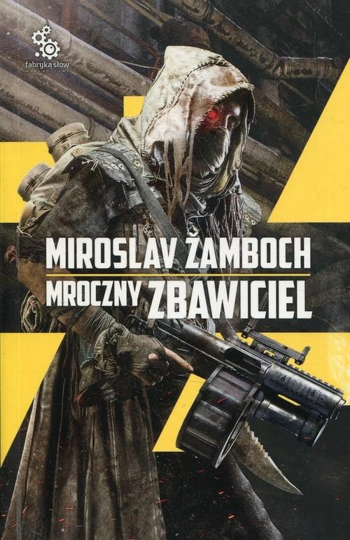 Mroczny Zbawiciel Zamboch Miroslav
