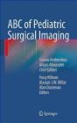 ABC of Pediatric Surgical Imaging T Kilborn