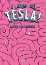A niech cię, Tesla  Świdziński Jacek