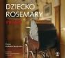 Dziecko Rosemary  (Audiobook)  Levin Ira