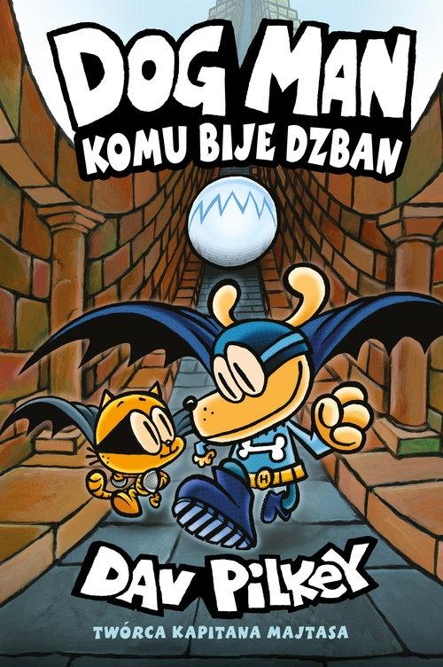 Dogman 7. Komu bije dzban (Uszkodzona okładka) Pilkey Dav