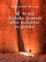 W 90 dni dookoła Australii albo walkabout po polsku