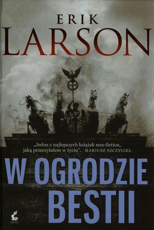 W ogrodzie bestii Larson Erik
