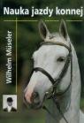 Nauka jazdy konnej Museler Wilhelm