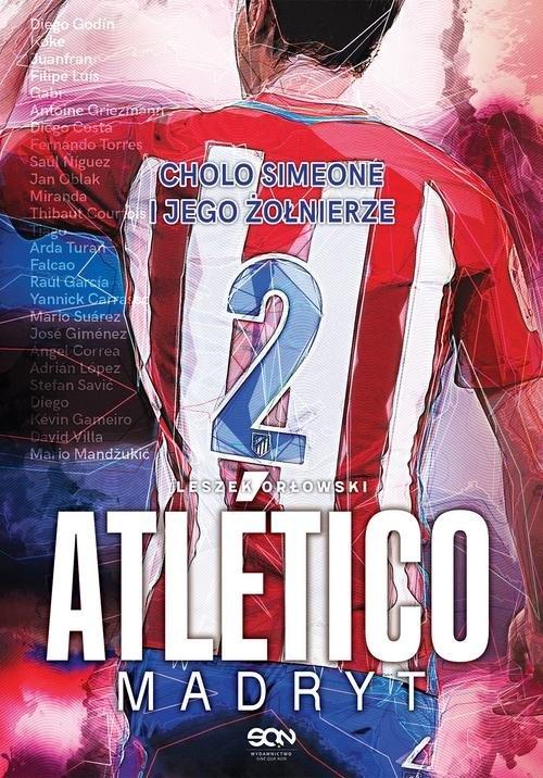Atlético Madryt Orłowski Leszek
