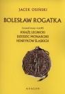 Bolesław Rogatka (1220/1225 - 1278)