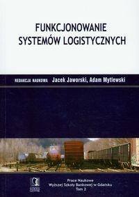 Funkcjonowanie systemów logistycznych