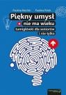 Piękny umysł nie ma wieku Łamigłówki dla seniorów Paulina Mechło, Paulina Polek