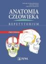 Anatomia człowieka Repetytorium Ćwiczenia Aleksandrowicz Ryszard, Ciszek Bodan, Krasucki Krzysztof