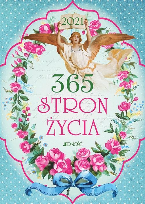 365 stron życia. 2021 Bielecka Justyna, Wołącewicz Hubert, oprac.