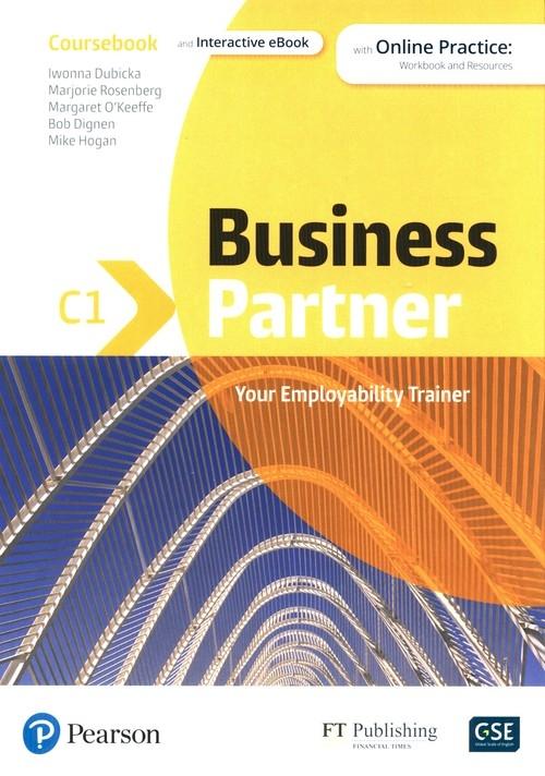 Business Partner C1 Coursebook with Online practice Dubicka Iwonna, Rosenberg Marjorie, O'Keeffe Margaret