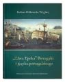 Złota Epoka Portugalii i języka portugalskiego Hlibowicka-Węglarz Barbara