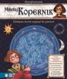 Wielcy odkrywcy wielkie odkrycia Mikołaj Kopernik Chłopak, który Przewoźniak Marcin