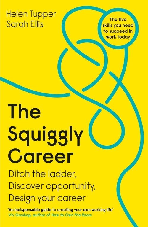 The Squiggly Career Tupper Helen, Ellis Sarah