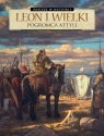 Leon I Wielki Pogromca Attyli France Richemond