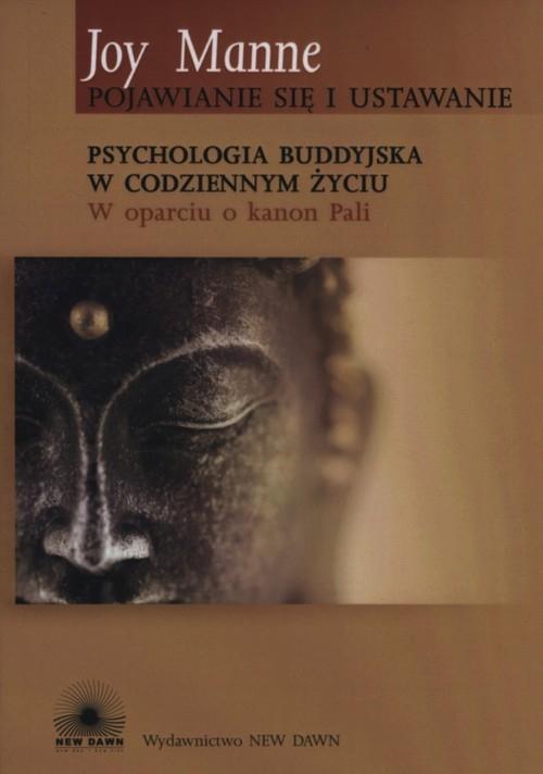 Psychologia buddyjska w codziennym życiu Manne Joy