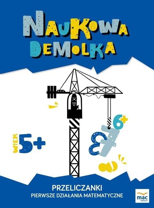 Przeliczanki Pierwsze działania matematyczne 5+ Żaba-Żabińska Wiesława, Marczewska Magdalena