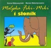 Małpka Fiki Miki i słonik Makuszyński Kornel