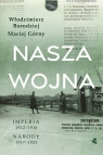 Nasza wojna Maciej Górny, Włodzimierz Borodziej