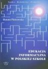 Edukacja informacyjna w polskiej szkole
