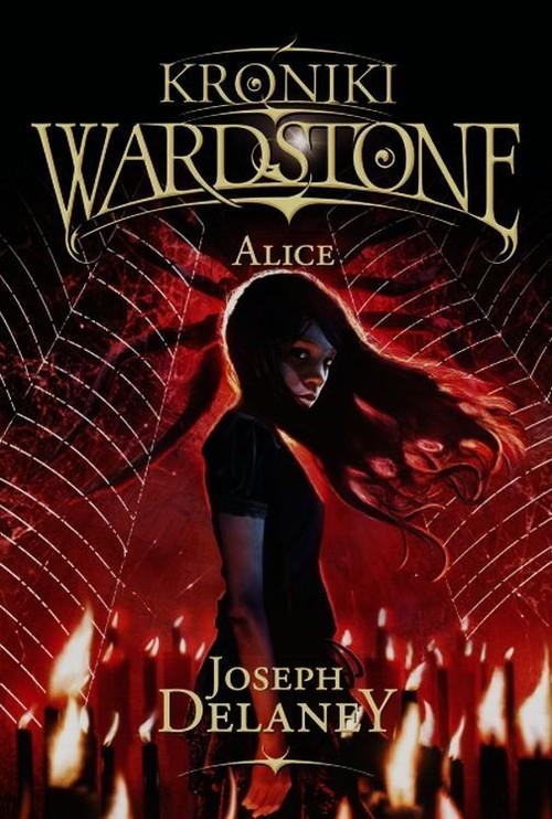 Kroniki Wardstone 12 Alice Delaney Joseph