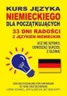 Kurs języka niemieckiego dla początkujących 33 dni radości z językiem niemieckim