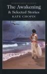 The Awakening & Selected Stories Chopin Kate