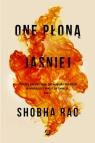 One płoną jaśniej Rao Shobha
