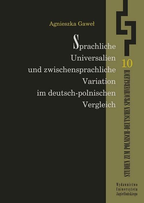 Sprachliche Universalien und zwischensprachliche Variation im deutsch-polnischen Vergleich Gaweł Agnieszka