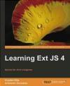 Learning Ext JS 4 Crysfel Villa, Armando Gonzalez, C. Roman