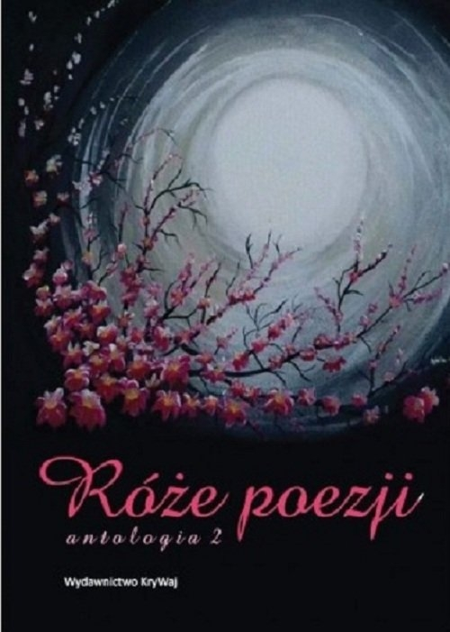 Róże poezji 2. Antologia
