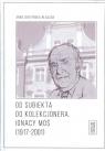Od subiekta do kolekcjonera Ignacy Moś (1917-2001) Surzyńska-Błaszak Anna