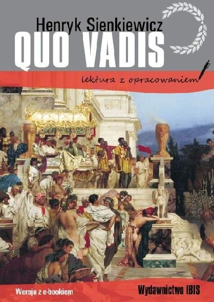 Quo vadis. Lektura z opracowaniem (wyd.2020) Sienkiewicz Henryk