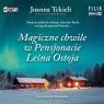 Magiczne chwile w Pensjonacie Leśna Ostoja CD Joanna Tekieli